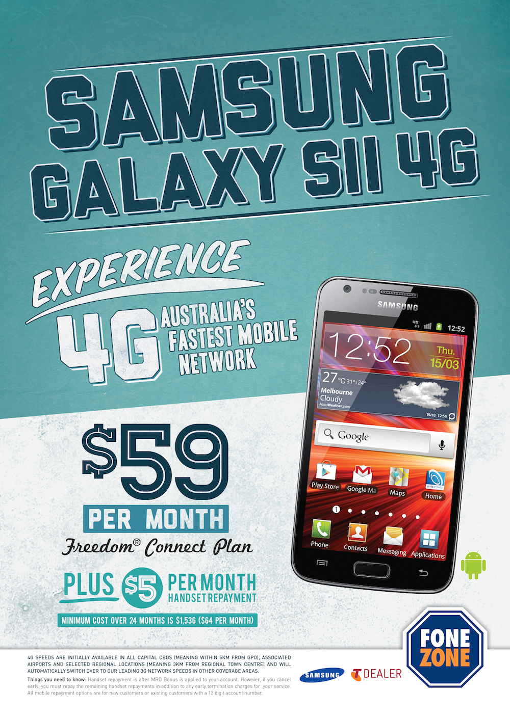 Fone Zone Samsung Galaxy S2 Campaign
